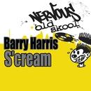 S'cream/Barry Harris