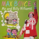 Me and Billy Williams/Max Boyce