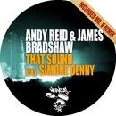 That Sound feat. Simone Denny/Andy Reid & James Bradshaw