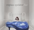 Far/Regina Spektor