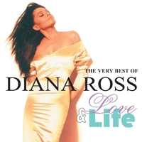 Love And Life: The Very Best Of Diana Ross
