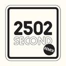 2502 (Remix)/Second
