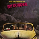 Into The Purple Valley/Ry Cooder