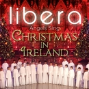 Angels Sing - Christmas in Ireland/Libera