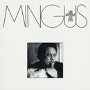Me Myself An Eye/Charles Mingus