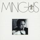 Me Myself An Eye/Charles Mingus