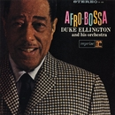 Afro Bossa/Duke Ellington and His Orchestra