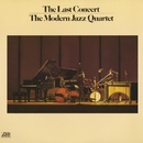 The Last Concert/The Modern Jazz Quartet
