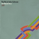 The Art Of John Coltrane - The Atlantic Years/John Coltrane