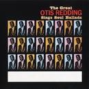 The Great Otis Redding Sings Soul Ballads/Otis Redding