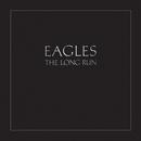 The Long Run/Eagles