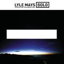 Solo Improvisations For Expanded Piano/Lyle Mays