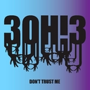 DONTTRUSTME/3OH!3