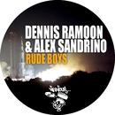 Rude Boys/Dennis Ramoon & Alex Sandrino