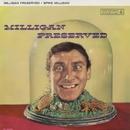 Milligan Preserved/Spike Milligan