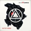 Fire/Dead By Sunrise