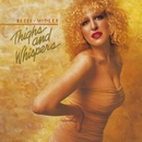 Thighs And Whispers/Bette Midler