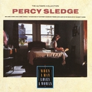 The Ultimate Collection - When A Man Loves A Woman/Percy Sledge