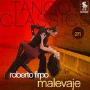 Tango Classics 271: Malevaje/Roberto Firpo