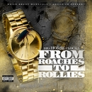 From Roaches to Rollies/Waka Flocka Flame