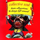 Hints, Allegations & Things Left Unsaid/Collective Soul