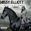 Respect M.E. (Premium Edition)/Missy Elliott