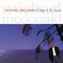 Take It To Heart/Michael McDonald