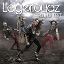 Hold On Tight/Lagerloudz