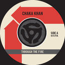 Through the Fire (45 Version) / La Flamme/Chaka Khan