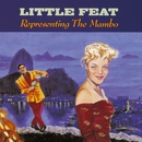 Representing The Mambo/Little Feat