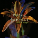 Black Hope/Kenny Garrett