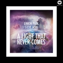 A LIGHT THAT NEVER COMES/Linkin Park & Steve Aoki