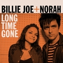 Long Time Gone/Billie Joe + Norah