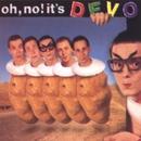 Oh No! It's Devo/DEVO