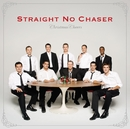 Christmas Cheers (Deluxe)/Straight No Chaser