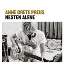 Nesten alene (2013 Remaster)/Anne Grete Preus