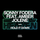 Hold It Down/Sonny Fodera featuring Amber Jolene