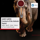 Saint-Saëns: Carnival of the Animals - Septet/Michel Béroff/Jean-Philippe Collard
