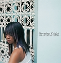 Not Too Late For Love/Beverley Knight