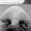 Concrete Sky/Beth Orton