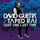 Just One Last Time/David Guetta