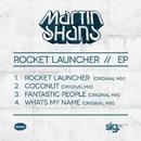 Rocket Launcher // EP/Martin Shans