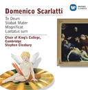 Scarlatti: Te Deum, Stabat Mater, Magnificat, Laetatus sum/Choir of King's College, Cambridge