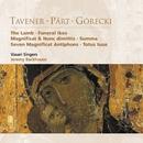Tavener . Pärt . Górecki/Vasari Singers/Jeremy Backhouse