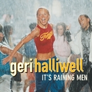 It's Raining Men/Geri Halliwell