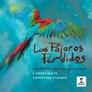 Los Pajaros Perdidos/Christina Pluhar