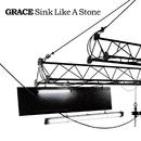 Sink Like A Stone/Grace