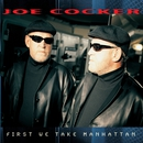 First We Take Manhattan/Joe Cocker