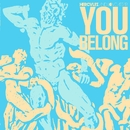 You Belong/Hercules & Love Affair