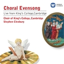 Choral Evensong live from King's College/Choir of King's College, Cambridge
